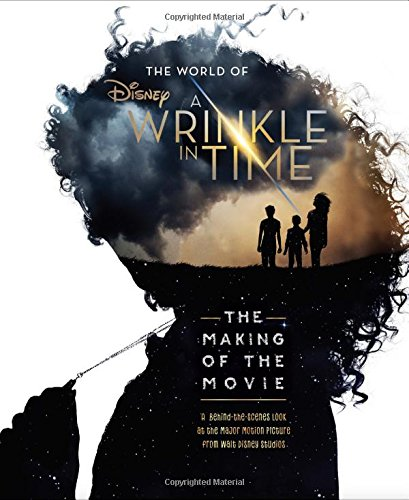 The World of A Wrinkle in Time: The Making of the Movie ebook