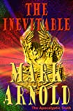 The Inevitable (The Apocalyptic Truth Book 2)