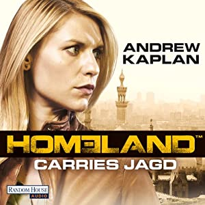 Homeland: Carries Jagd Hörbuch