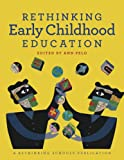 Rethinking Early Childhood Education, Ann Pelo, 0942961412