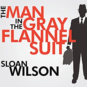 The Man in the Gray Flannel Suit Audiobook