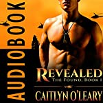 Revealed: The Found, Book 1 | Caitlyn O'Leary