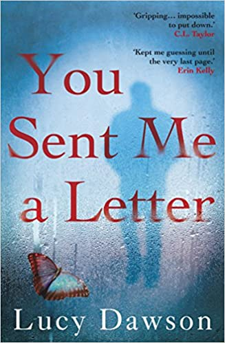 You Sent Me A Letter: A Fast Paced, Gripping Psychological Thriller por Lucy Dawson epub