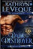 Dark Destroyer (De Wolfe Pack)
