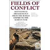 Fields of Conflict [2 volumes]: Battlefield Archaeology from the Roman Empire to the Korean War