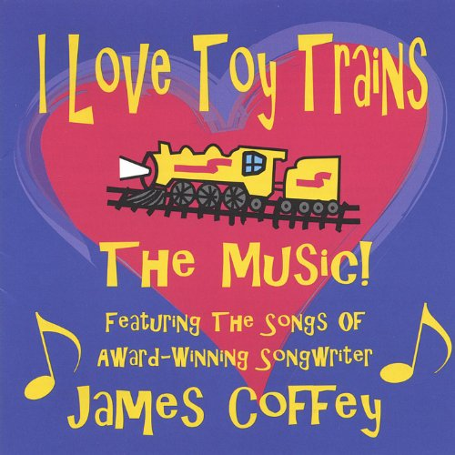 I Love Toy Trains - the Music ()