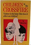Children in the Crossfire, Maria Roy, 0932194710