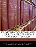 Department of Homeland Security Appropriations for Fiscal Year 2010, , 1240567936