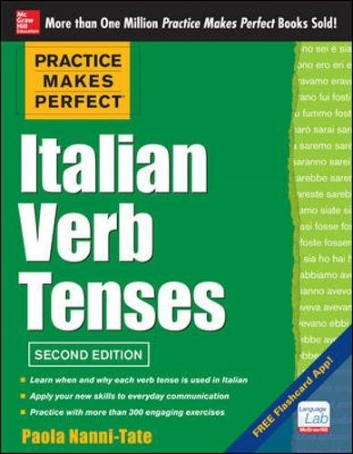 Practice Makes Perfect Italian Verb Tenses, 2nd Edition: With 300 Exercises + Free Flashcard App ()