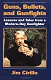 Guns, Bullets, and Gunfights, Jim Cirillo, 0873648773