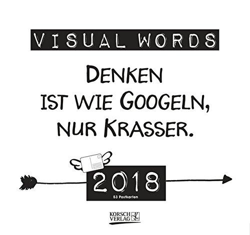Visual Words 2018: Aufstellbarer Typo-Art Postkartenkalender. Jede Woche ein neuer Spruch. Hochwertiger Wochenkalender für den Schreibtisch