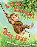 Little Chimp's Big Day, Lisa Schroeder, 1402749678