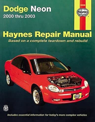 dodge plymouth neon 2000 thru 2005 haynes repair manual larry rh amazon com dodge neon 2005 repair manual free download dodge neon 2005 service manual