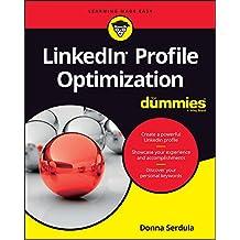 LinkedIn Profile Optimization For Dummies (For Dummies (Career/Education))