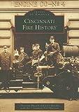 Cincinnati Fire History (Images of America)