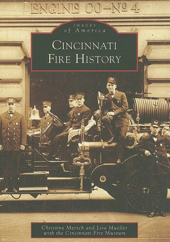 (Cincinnati Fire History (Images of America))