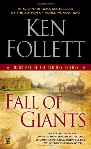Fall of Giants: Book One of the Century Trilogy [Mass Market Paperback] [2012] (Author) Ken Follett