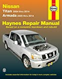 Nissan Titan and Armada 2004 thru 2014: Titan 2004 thru 2014, Armada 2005 thru 2014 (Haynes Repair Manual)
