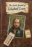 The Secret Journal of Ichabod Crane (Sleepy Hollow)