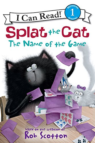 Splat the Cat: The Name of the Game (I Can Read Level 1)