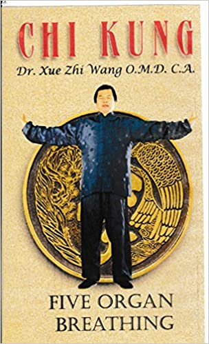 chi kung five organ energy breathing to recover health and cure