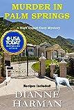 Murder in Palm Springs (High Desert Cozy Mystery Series Book 8)