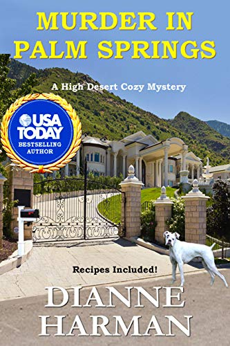 Murder in Palm Springs (High Desert Cozy Mystery Series Book 8) by [Harman, Dianne]