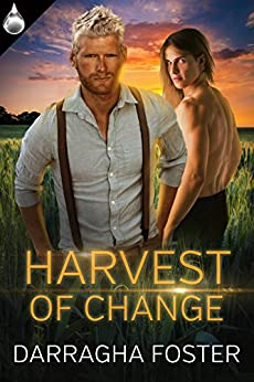 Harvest of Change by [Foster, Darragha]