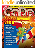 CODE Focus Magazine - 2007 - Vol. 4 - Issue 1 - Sedna: Beyond Visual FoxPro 9