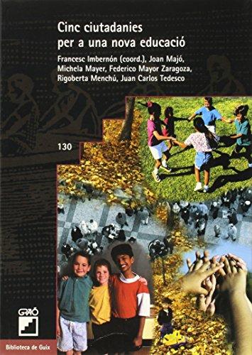 Descargar Libro Cinc Ciutadanies Per A Una Nova Educació: 130 Francesc Imbernon Muñoz