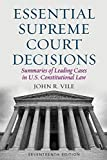 img - for Essential Supreme Court Decisions: Summaries of Leading Cases in U.S. Constitutional Law book / textbook / text book
