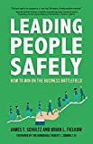 img - for Leading People Safely: How to Win on the Business Battlefield book / textbook / text book