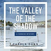 The Valley of the Shadow: A Cornish Mystery | Carola Dunn