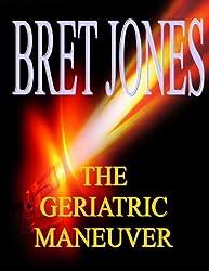 The Geriatric Maneuver