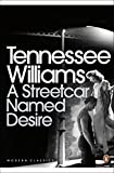 A Streetcar Named Desire (Modern Classics (Penguin))(Play edition) by Tennessee Williams (2009-03-05)