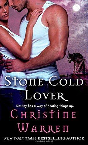 Stone Cold Lover (Gargoyles Series) by Christine Warren (Gargoyle Handle)