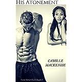 His Atonement (Love Never Fails Book 2)