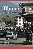 Bhutan: Ways of Knowing