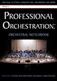 Professional Orchestration 16-Stave Ruled Orchestral Sketchbook, Peter Alexander, 0939067684