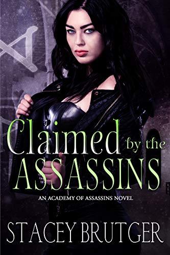 Pdf Romance Claimed by the Assassins (An Academy of Assassins Novel Book 3)