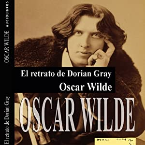 El retrato de Dorian Gray II [The Picture of Dorian Gray II] Audiobook