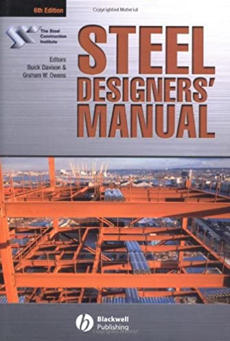 steel designers manual the steel construction institute rh amazon com AISC Steel Manual PDF Steel Manual 13th Edition PDF