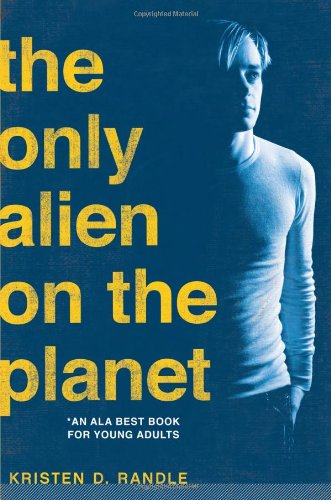 The Only Alien on the Planet [Kristen Randle] (Tapa Blanda)
