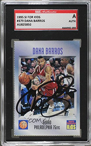 Dana Barros Aftermarket Auto SGC Authentic Authentic (Trading Card) 1992-00 Sports Illustrated for Kids - [Base] #379