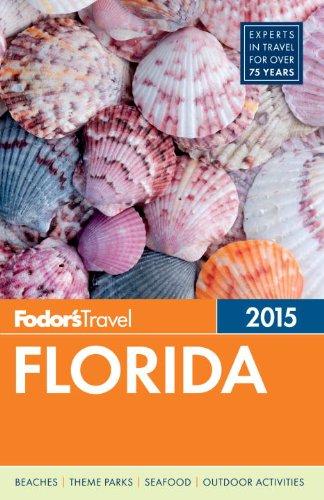 Fodor's Florida 2015 (Full-color Travel Guide)