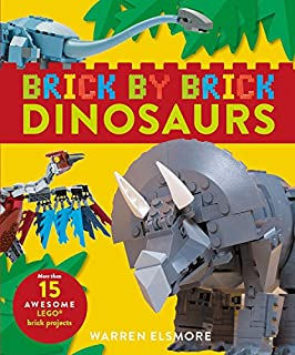 Book Cover: Brick by Brick Dinosaurs: More Than 15 Awesome LEGO Brick Projects