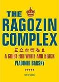 The Ragozin Complex-Vladimir Barsky