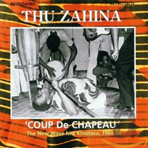 Coup de Chapeau: The Wholesale New New product!! Kinshasha 1969-74 hits Wave