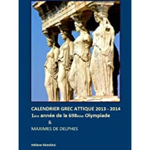 Calendrier Grec Attique 2013 / 2014 (French Edition)