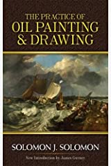 The Practice of Oil Painting and Drawing (Dover Art Instruction) Paperback